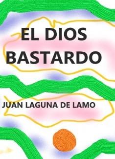 EL DIOS BASTARDO