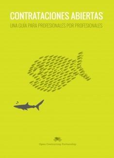 Contrataciones Abiertas Una guía para profesionales por profesionales