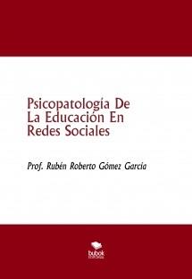 Psicopatología De La Educación En Redes Sociales