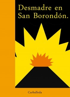 Desmadre en San Borondón