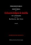 Prehistoria e Historia de la Civilización Indígena de Amérika i su destrucción por los barbaros del este. Tomo II
