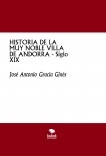 HISTORIA DE LA MUY NOBLE VILLA DE ANDORRA - Siglo XIX