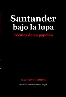 Santander bajo la lupa