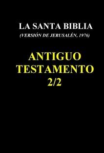 LA SANTA BIBLIA (1976) - ANTIGUO TESTAMENTO (2/2)