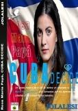 ROSA MARÍA PAYÁ, CUBA DECIDE