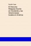 El Discurso Religioso Escrito en Occidente y las Idiosincrasias locales en América