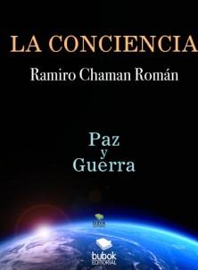 La Conciencia: Paz y Guerra