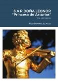"""S.A.R DOÑA LEONOR """"Princesa de Asturias"""""""