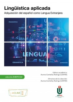 Lingüística aplicada. Adquisición del español como Lengua Extranjera