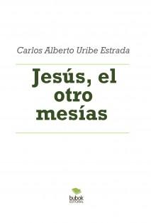 Jesús, el otro mesías