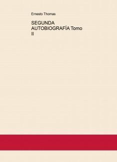 SEGUNDA AUTOBIOGRAFÍA Tomo II