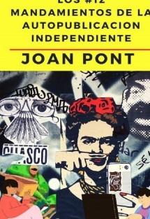Los #12 Mandamientos de la Autopublicación Independiente.