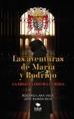 LAS AVENTURAS DE MARÍA Y RODRIGO: LA CONJURA CONTRA LA REINA