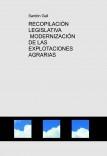 RECOPILACIÓN LEGISLATIVA MODERNIZACIÓN DE LAS EXPLOTACIONES AGRARIAS
