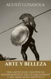 ARTE Y BELLEZA. TRES ARTÍCULOS CIENTÍFICOS INDEPENDIENTES DEL ESTABLISHMENT Y DEL MERCADEO ARTÍSTICO