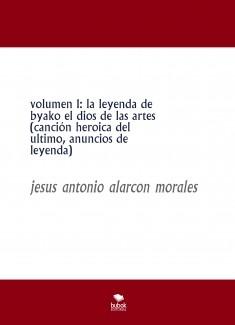 volumen 1: la leyenda de byako el dios de las artes (canción heroica del ultimo, anuncios de leyenda)
