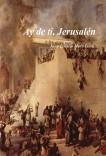 Ay de ti, Jerusalén