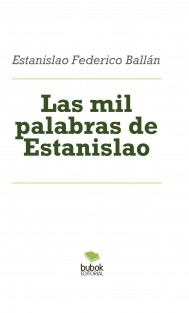Las mil palabras de Estanislao