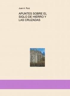 APUNTES SOBRE EL SIGLO DE HIERRO Y LAS CRUZADAS