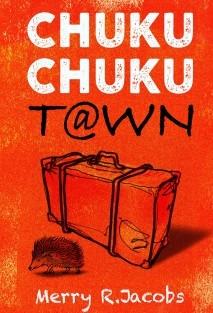 Chuku Chuku Town
