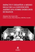 Libro Impacto y desafíos a medio siglo de la Convención Americana sobre Derechos Humanos, autor EDITORIALCEPC
