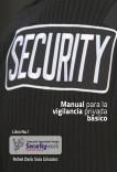 Manual Para la Vigilancia Privada - Básico