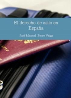 EL DERECHO DE ASILO EN ESPAÑA