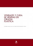 VENDAJES Y CURA DE HERIDAS EN  CIRUGÍA PLÁSTICA