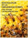 Sociología de las organizaciones - Una visión latinoamericana