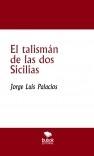 El talismán de las dos Sicilias