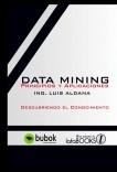Data Mining, Principios y Aplicaciones