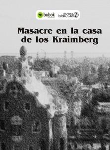 MASACRE EN LA CASA DE LOS KRAIMBERG