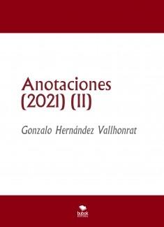 Anotaciones (2021) (II)