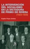 La intervención del socialismo en la dictadura de Primo de Rivera (1923-1930)